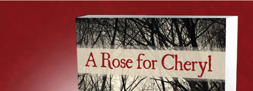 A Rose for Cheryl the book